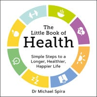 The Little Book of Health - Michael Spira