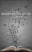 The Short Story Hour - Volume 2 - HP Lovecraft,AM Burrage
