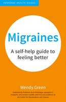 Migraines - Wendy Green