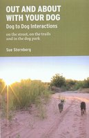 OUT AND ABOUT WITH YOUR DOG - Sue Sternberg