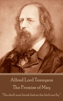 The Promise of May - Alfred Lord Tennyson