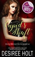 Cupid's Shaft - Desiree Holt