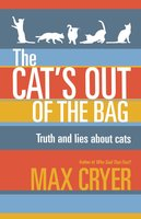 The Cat's Out of the Bag - Max Cryer