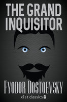 The Grand Inquisitor - Fyodor Dostoevsky