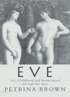 Eve - Petrina Brown