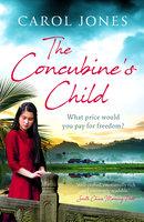 The Concubine's Child - Carol Jones