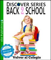 Back to School / Volver al Colegio - Xist Publishing