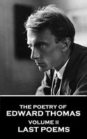 The Poetry of Edward Thomas - Edward Thomas