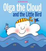 Olga the Cloud and the Little Bird - Nicoletta Costa