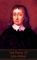 The Poetry of John Milton - John Milton