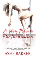 A Very Private Performance - Ashe Barker