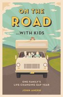 On the Road…with Kids - John Ahern