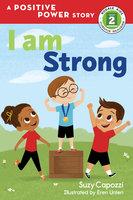 I Am Strong - Suzy Capozzi, Eren Unten