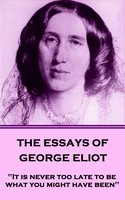 The Essays of George Eliot - George Eliot