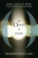An Oasis in Time - Marilyn Paul
