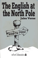 The English at the North Pole - Jules Verne