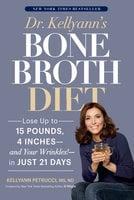 Dr. Kellyann's Bone Broth Diet - Kellyann Petrucci