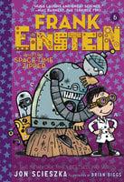 Frank Einstein and the Space-Time Zipper (Frank Einstein series #6) - Jon Scieszka