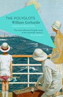 The Polyglots - William Gerhardie