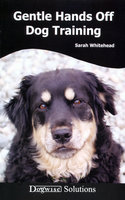 GENTLE HANDS OFF DOG TRAINING - Sarah Whitehead