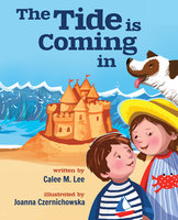 The Tide is Coming In - Calee M. Lee