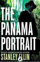 The Panama Portrait - Stanley Ellin