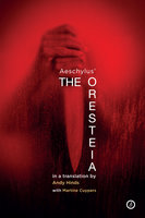 The Oresteia - Andy Hinds