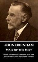 Maid of the Mist - John Oxenham