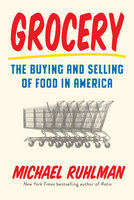 Grocery - Michael Ruhlman
