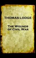 The Wounds of Civil War - Thomas Lodge