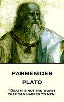 Parmenides - Plato
