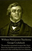 George Cruikshank - William Makepeace Thackeray