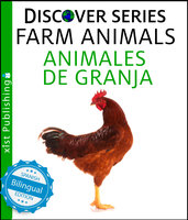 Farm Animals / Animales de Granja - Xist Publishing