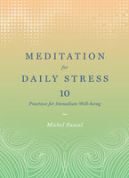 Meditation for Daily Stress - Michel Pascal