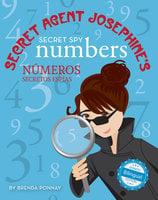 Secret Agent Josephine's Numbers / Números secretos espías De la agente secreta Josephine - Brenda Ponnay