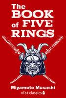 The Book of Five Rings - Miyamoto Musashi