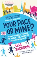 Your Pace or Mine? - Lisa Jackson