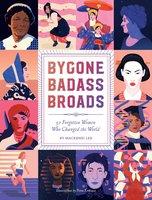 Bygone Badass Broads - Mackenzi Lee