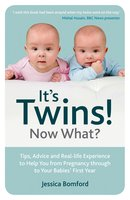 It's Twins! Now What? - Jessica Bomford