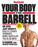Men's Health Your Body Is Your Barbell - BJ Gaddour