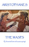 The Wasps - Aristophanes