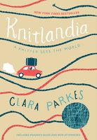 Knitlandia - Clara Parkes