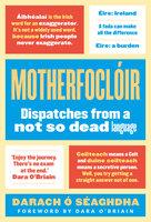 Motherfoclóir - Darach O'Séaghdha