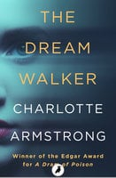 The Dream Walker - Charlotte Armstrong