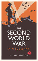 The Second World War - Norman Ferguson
