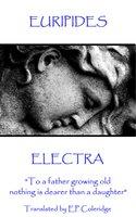 Electra - Euripides, E. P. Coleridge