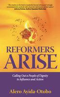Reformers Arise - Alero Ayida-Otobo