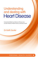 Understanding and Dealing With Heart Disease