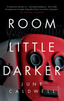 Room Little Darker - June Caldwell