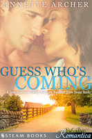 Guess Who's Coming - A Sexy Interracial BWWM Romance Novelette From Steam Books - Steam Books, Annette Archer
